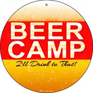 Beer Camp Wholesale Novelty Small Metal Circular Sign UC-753