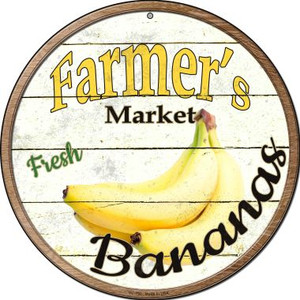 Farmers Market Bananas Wholesale Novelty Small Metal Circular Sign UC-760
