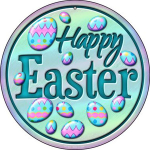 Happy Easter with Eggs Wholesale Novelty Small Metal Circular Sign UC-832
