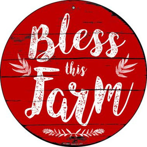 Bless This Farm Wholesale Novelty Small Metal Circular Sign UC-857