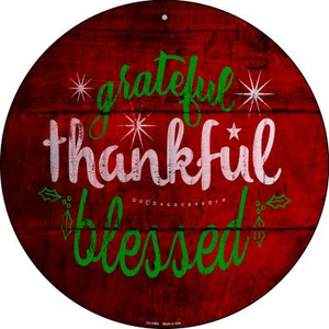 Grateful and Blessed Wholesale Novelty Small Metal Circular Sign UC-1004