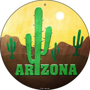Arizona with Saguaro Wholesale Novelty Small Metal Circular Sign UC-1005