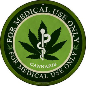 Cannabis For Medical Use Only Wholesale Novelty Small Metal Circular Sign UC-1132