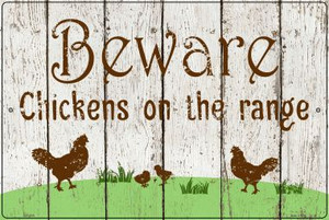 Beware of Chickens Wholesale Novelty Metal Large Parking Sign LGP-2916