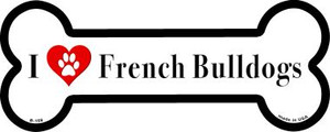 I Love French Bulldogs Wholesale Novelty Metal Bone Magnet B-158