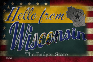 Hello From Wisconsin Wholesale Novelty Metal Postcard PC-049