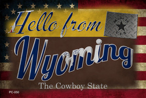 Hello From Wyoming Wholesale Novelty Metal Postcard PC-050
