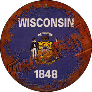 Wisconsin Rusty Stamped Wholesale Novelty Metal Circular Sign C-1214