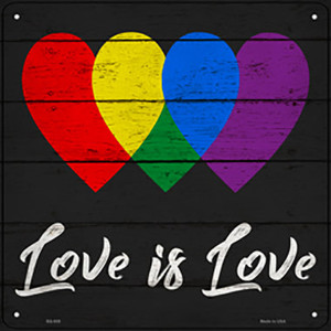 Love is Love Wholesale Novelty Metal Square Sign SQ-938