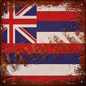 Hawaii Rusty Stamped Wholesale Novelty Metal Square Sign SQ-953
