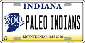 Paleo Indians Indiana Novelty Wholesale Metal License Plate