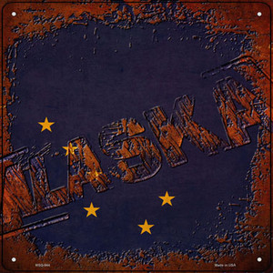 Alaska Rusty Stamped Wholesale Novelty Mini Metal Square Sign MSQ-944