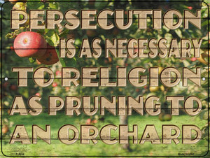 Persecution Is As Necessary Wholesale Novelty Metal Parking Sign P-3024
