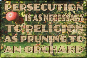 Persecution Is As Necessary Wholesale Novelty Large Metal Parking Sign LGP-3024