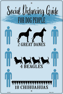 Social Distancing Guide For Dog People Wholesale Novelty Large Metal Parking Sign LGP-3102