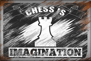 Chess Is Imagination Wholesale Novelty Large Metal Parking Sign LGP-3149