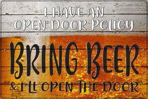 I Have An Open Door Policy Wholesale Novelty Large Metal Parking Sign LGP-3182