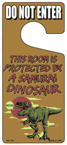 Protected By A Samurai Dinosaur Wholesale Novelty Metal Door Hanger DH-116