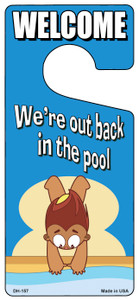 Out Back In The Pool Wholesale Novelty Metal Door Hanger DH-157
