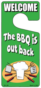 The BBQ Is Out Back Wholesale Novelty Metal Door Hanger DH-159