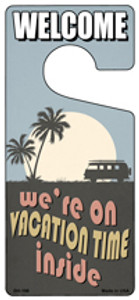 Were On Vacation Time Inside Wholesale Novelty Metal Door Hanger DH-198