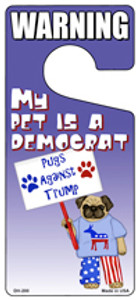 My Pet Is A Democrat Wholesale Novelty Metal Door Hanger DH-200