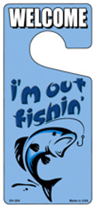 Im Out Fishin Blue Wholesale Novelty Metal Door Hanger DH-204