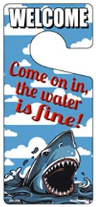 Come On In The Water Is Fine Wholesale Novelty Metal Door Hanger DH-206