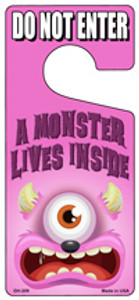 A Monster Lives Inside Pink Wholesale Novelty Metal Door Hanger DH-209
