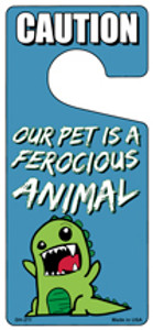 Our Pet Is A Ferocious Animal Wholesale Novelty Metal Door Hanger DH-211