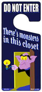 Theres Monsters In This Closet Wholesale Novelty Metal Door Hanger DH-214