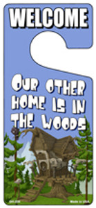 Our Other Home Is In The Woods Wholesale Novelty Metal Door Hanger DH-224