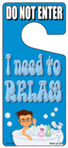I Need To Relax Blue Wholesale Novelty Metal Door Hanger DH-234