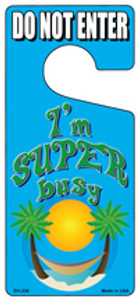 Im Super Busy Wholesale Novelty Metal Door Hanger DH-236