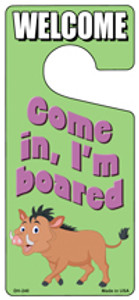 Come In Im Boared Wholesale Novelty Metal Door Hanger DH-240