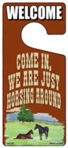 We Are Just Horsing Around Wholesale Novelty Metal Door Hanger DH-247