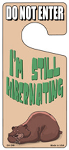 Im Still Hibernating Wholesale Novelty Metal Door Hanger DH-249