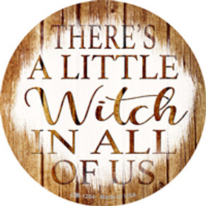 Witch In All Of Us Wholesale Novelty Mini Metal Circle Magnet CM-1284