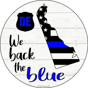 Delaware Back The Blue Wholesale Novelty Small Metal Circular Sign UC-1237