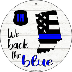 Indiana Back The Blue Wholesale Novelty Small Metal Circular Sign UC-1243