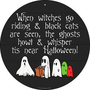 Its Near Halloween Costumes Wholesale Novelty Small Metal Circular Sign UC-1283