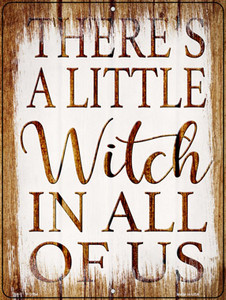 Witch In Us All Wholesale Novelty Metal Parking Sign P-3194