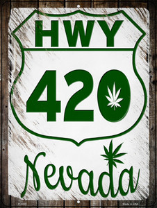 HWY 420 Nevada Wholesale Novelty Metal Parking Sign P-3283