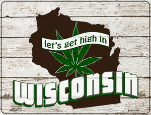 Get High In Wisconsin Wholesale Novelty Mini Metal Parking Sign PM-3246