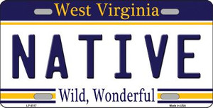 Native West Virginia Novelty Wholesale Metal License Plate