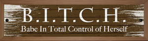 B.I.T.C.H Wholesale Novelty Wood Mounted Small Metal Street Sign WB-K-1543