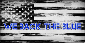 We Back The Blue Wholesale Novelty Metal License Plate Tag LP-13613