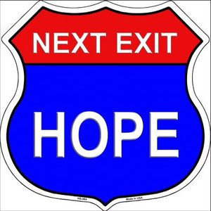 Next Exit Hope Highway Shield Wholesale Metal Sign