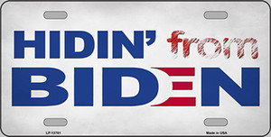 Hidin From Biden Wholesale Novelty Metal License Plate LP-13781
