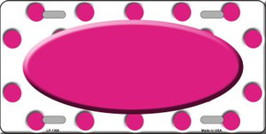 Hot Pink White Polka Dot Pattern With Center Oval Wholesale Metal Novelty License Plate LP-1366
